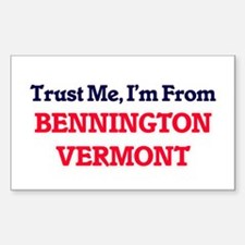Trust Me, I'm from Bennington Vermont Decal