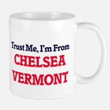 Trust Me, I'm from Chelsea Vermont Mugs