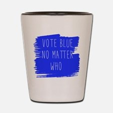 Vote Blue No Matter Who Shot Glass