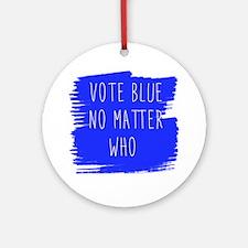 Vote Blue No Matter Who Round Ornament