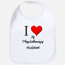I Love My Physiotherapy Assistant Bib