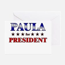 PAULA for president Greeting Card