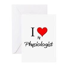 I Love My Physiologist Greeting Cards (Pk of 10)