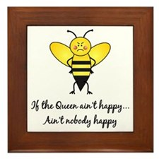If The Queen Ain't Happy Framed Tile