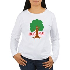 Earth Day : Tree Hugger, Hug me! Women's Long Slee