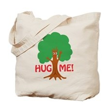 Earth Day : Tree Hugger, Hug me! Tote Bag