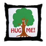 Earth Day : Tree Hugger, Hug me! Throw Pillow