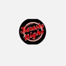 Karaoke Night Florescent Light Mini Button