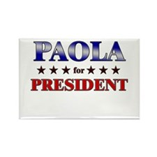 PAOLA for president Rectangle Magnet