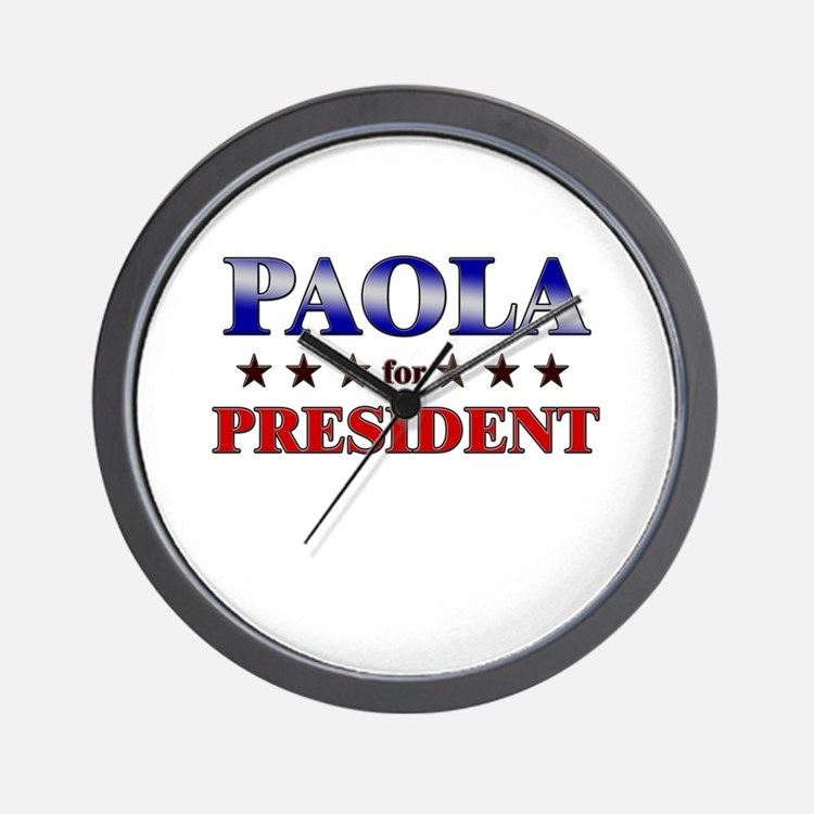 PAOLA for president Wall Clock