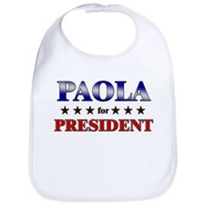 PAOLA for president Bib