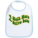 Earth Day : Walk more, Drive less Bib