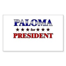 PALOMA for president Rectangle Decal