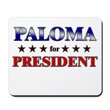 PALOMA for president Mousepad