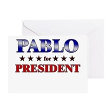 PABLO for president Greeting Card