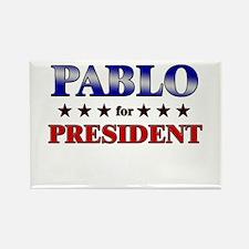 PABLO for president Rectangle Magnet