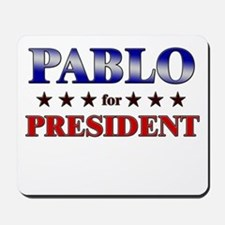 PABLO for president Mousepad