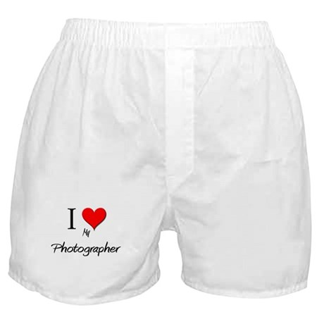 I Love My Photographer Boxer Shorts