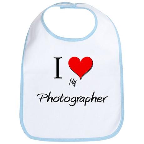 I Love My Photographer Bib