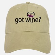 got wine? Baseball Baseball Cap