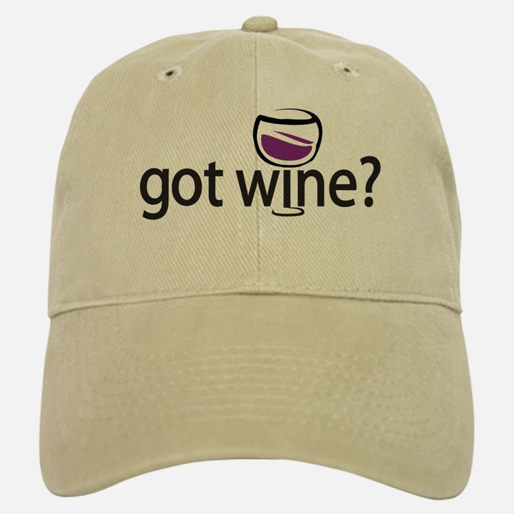 got wine? Baseball Baseball Cap