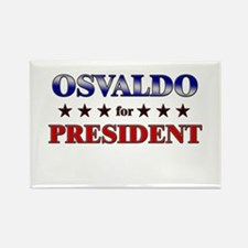 OSVALDO for president Rectangle Magnet