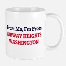 Trust Me, I'm from Airway Heights Washington Mugs