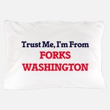 Trust Me, I'm from Forks Washington Pillow Case