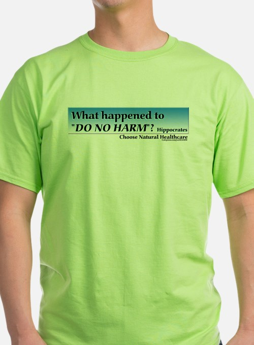 Do No Harm T-Shirt