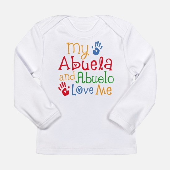 Abuelo and Abuela Love Me Long Sleeve T-Shirt
