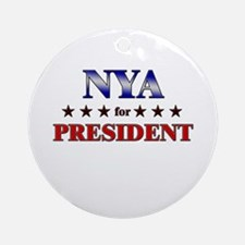 NYA for president Ornament (Round)