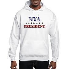 NYA for president Hoodie Sweatshirt