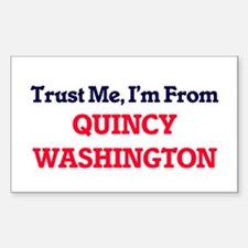 Trust Me, I'm from Quincy Washington Decal