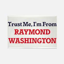 Trust Me, I'm from Raymond Washington Magnets