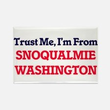Trust Me, I'm from Snoqualmie Washington Magnets