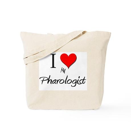 I Love My Pharologist Tote Bag