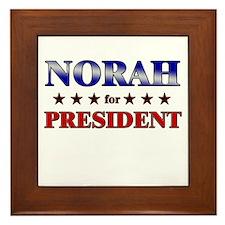 NORAH for president Framed Tile