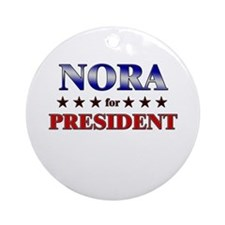 NORA for president Ornament (Round)