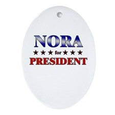 NORA for president Oval Ornament