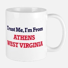 Trust Me, I'm from Athens West Virginia Mugs