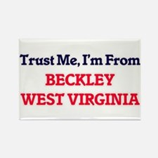 Trust Me, I'm from Beckley West Virginia Magnets