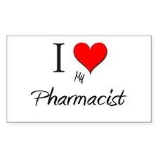 I Love My Pharmacist Rectangle Decal