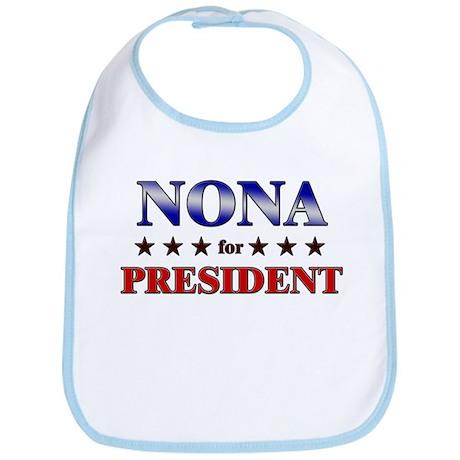 NONA for president Bib