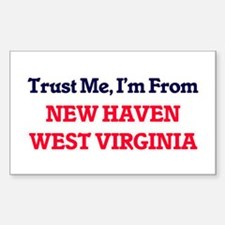 Trust Me, I'm from New Haven West Virginia Decal