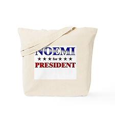 NOEMI for president Tote Bag