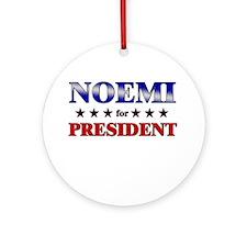 NOEMI for president Ornament (Round)