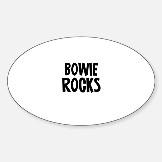 Bowie Rocks Oval Decal