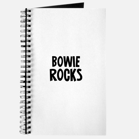 Bowie Rocks Journal
