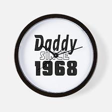Daddy Since 1968 Wall Clock