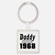 Daddy Since 1968 Square Keychain